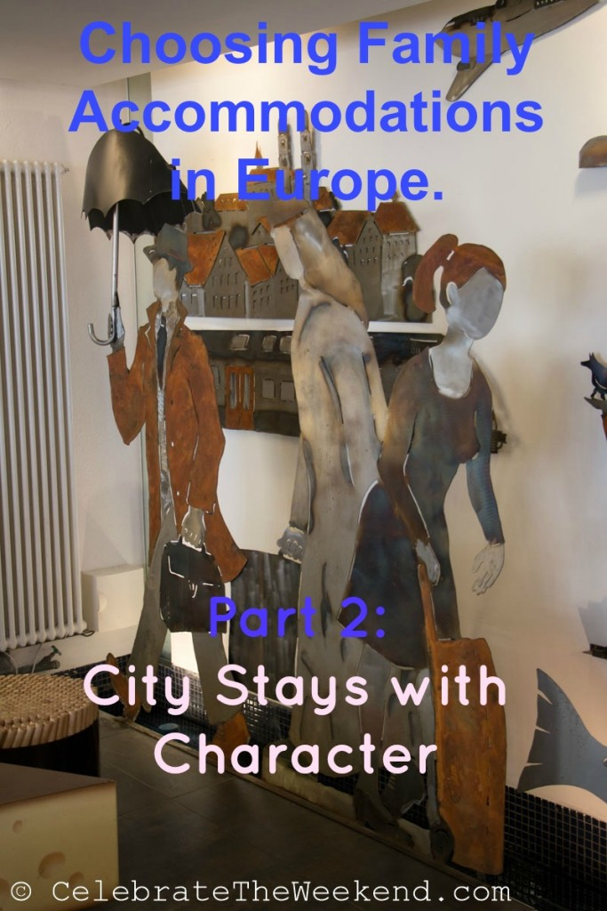 Choosing Where to Stay in Europe for Families. Part 2. City Stays with Character in Zurich and Baden-Baden